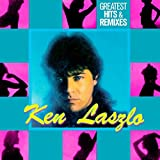 Songtexte von Ken Laszlo - Greatest Hits & Remixes