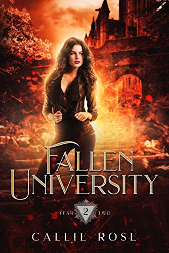 Fallen University: Year Two: A Paranormal Romance