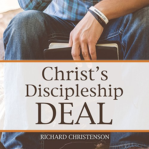 Christ's Discipleship Deal audiobook cover art