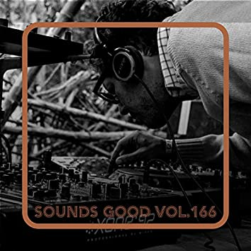Sounds Good, Vol.166