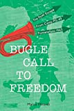 Bugle Call to Freedom: The PoW Escape from Camp PG 49 Fontanellato 1943