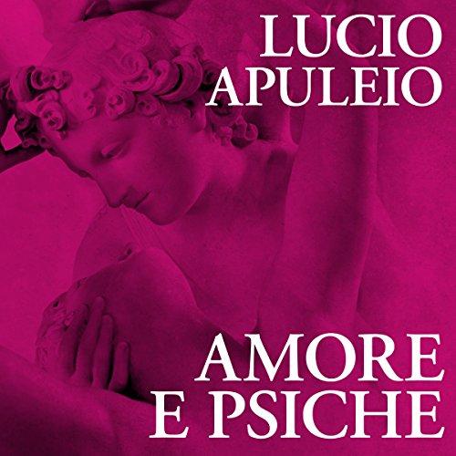 Amore e psiche | Lucio Apuleio