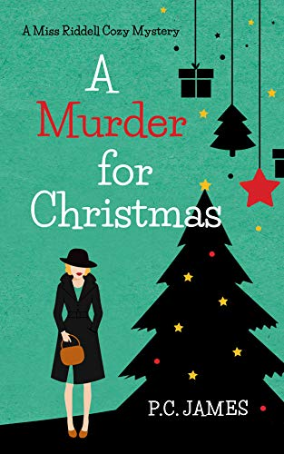 A Murder For Christmas by P.C. James ebook deal