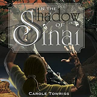 In the Shadow of Sinai     Journey to Canaan              By:                                                                                                                                 Carole Towriss                               Narrated by:                                                                                                                                 Daniel Koehn                      Length: 10 hrs and 2 mins     2 ratings     Overall 3.5