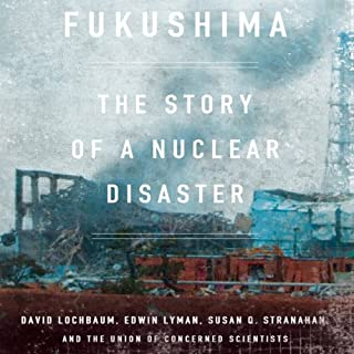 Fukushima: The Story of a Nuclear Disaster audiobook cover art