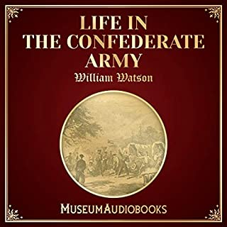 Life in the Confederate Army audiobook cover art
