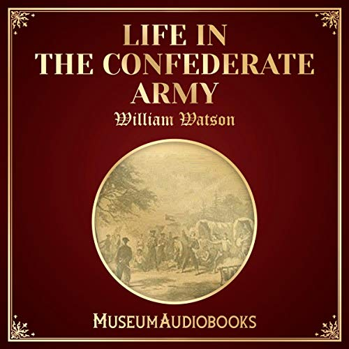 Life in the Confederate Army cover art