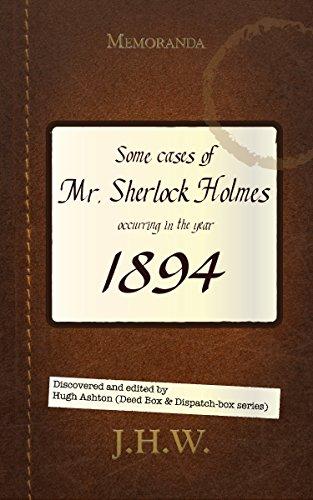 Book: 1894: Some Cases of Mr. Sherlock Holmes by Hugh Ashton