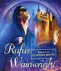 Rufus Wainwright: Live from the Artists Den [Blu-ray]