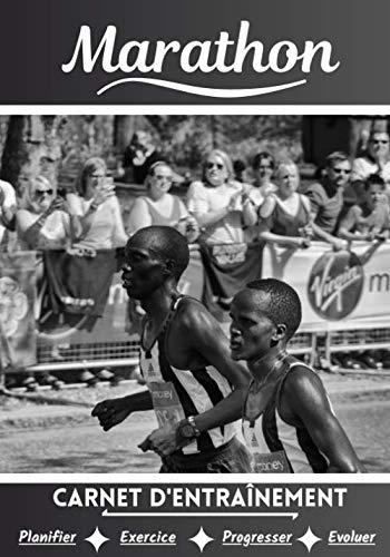 Marathon Carnet d'entraînement: Cahier d'exercice pour progresser | Sport et passion pour les Marathons | Livre pour enfant ou adulte | Entraînement et apprentissage, cahier de sport |