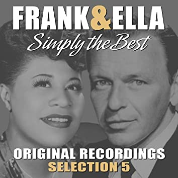 Frank & Ella - Simply The Best - Selection 5