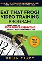 Eat That Frog! Video Training Program: 21 Ways to Stop Procrastinating and Get More Done [DVD]