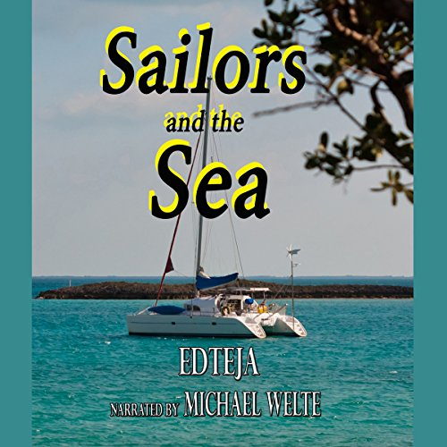 Sailors and the Sea: Two Stories audiobook cover art