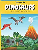Explore the Dinosaurs Unusual Notebook: Blank Journal for Kids and Toodlers. Meet the Most Popular of the Largest Reptiles Ever. Black & White Version