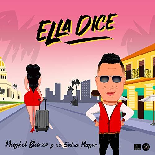 Ella Dice - Maykel Blanco