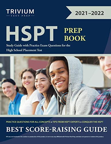 HSPT Prep Book: Study Guide with Practice Exam Questions for the High School Placement Test
