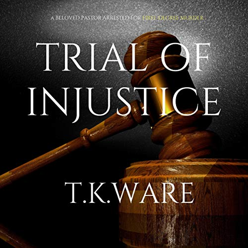 Trial of Injustice audiobook cover art
