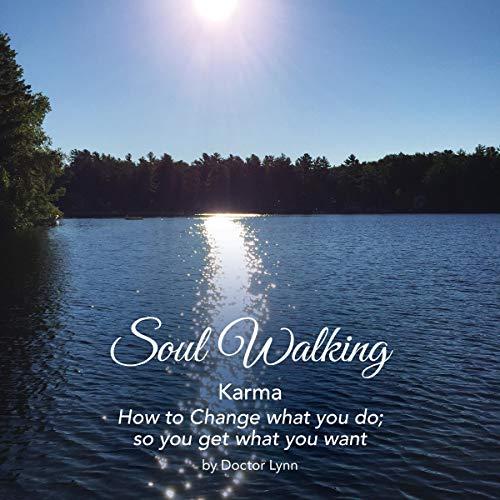 Soul Walking Karma audiobook cover art