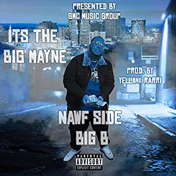 It's the Big Mayne