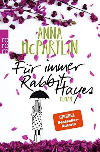Für immer Rabbit Hayes (Die Rabbit Hayes Romane, Band 2)