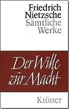 Der Wille zur Macht. Versuch einer Umwertung aller Werte. (German Edition)