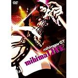 mihimaru GT mihimaLIVE [DVD]