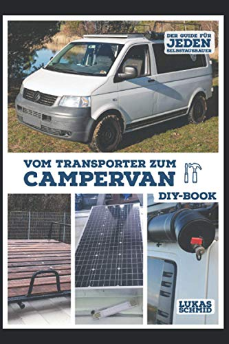 Vom Transporter zum Campervan: Der Guide für jeden Selbstausbauer