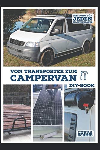 Vom Transporter zum Campervan: Der Guide...