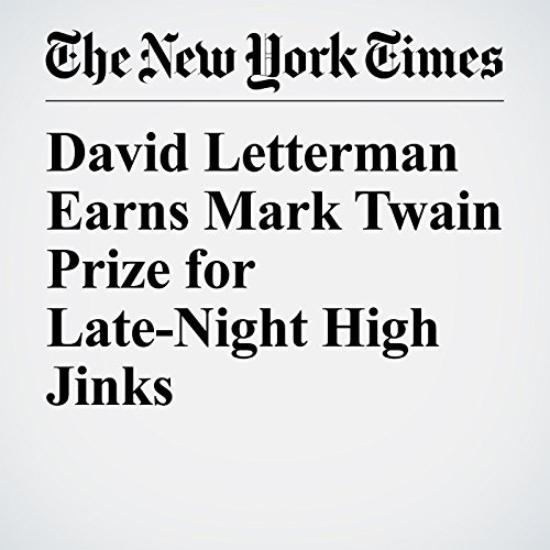 David Letterman Earns Mark Twain Prize for Late-Night High Jinks audiobook cover art