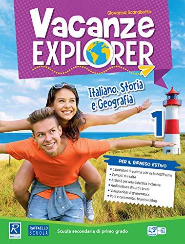 Vacanze explorer. Italiano, storia e geografia. Per la Scuola media: 1