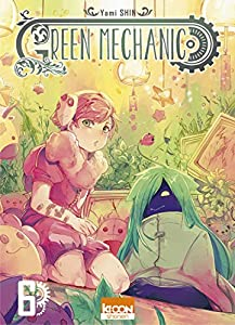Green Mechanic Edition simple Tome 6