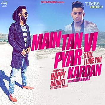 Main Tan Vi Pyar Kardan - Single