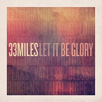 Let It Be Glory