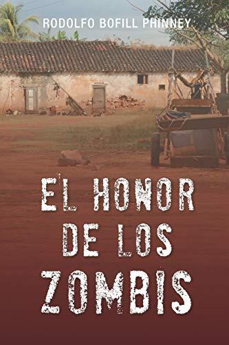 El honor de los zombis