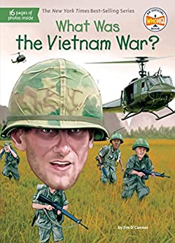 What Was the Vietnam War? (What Was?) by [Jim O'Connor, Who HQ, Tim Foley]