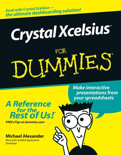 Crystal Xcelsius For Dummies (English Edition)