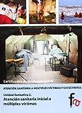 Atención Sanitaria Inicial A Múltiples Víctimas (CERTIFICADOS PROFESIONALES)