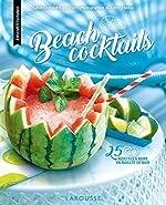 Beach cocktails - 25 recettes à boire en maillot de bain de Sandrine Houdré-Grégoire