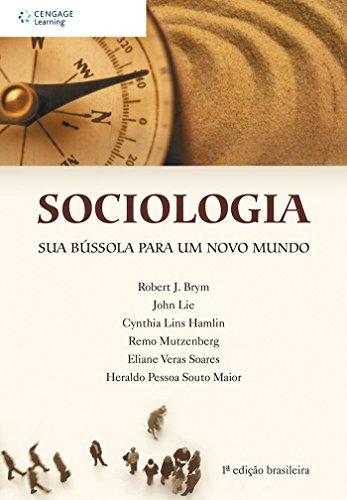 Sociologia: Sua bússola para um novo mundo