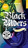 Black Riders, tome 3 : Tinkerbell par Ronnie