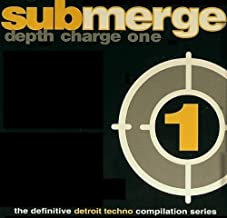 Depth Charge 1 (The Definitive Detroit Techno Compilation Series)