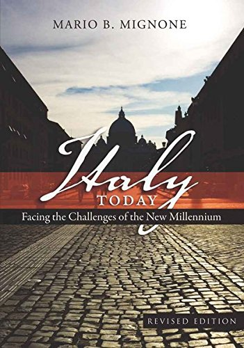Italy Today: Facing the Challenges of the New Millennium (Studies in Modern European History,)