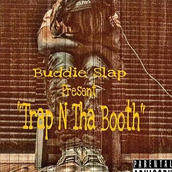 Trap N Tha Booth