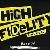 High Fidelity by Original Broadway Cast