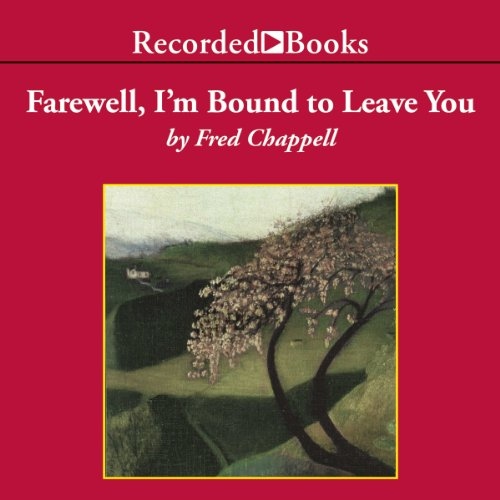 Farewell, I'm Bound to Leave You  audiobook cover art