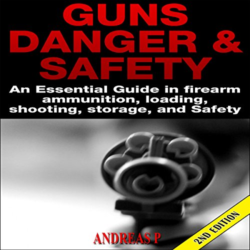 Guns Danger & Safety 2nd Edition audiobook cover art