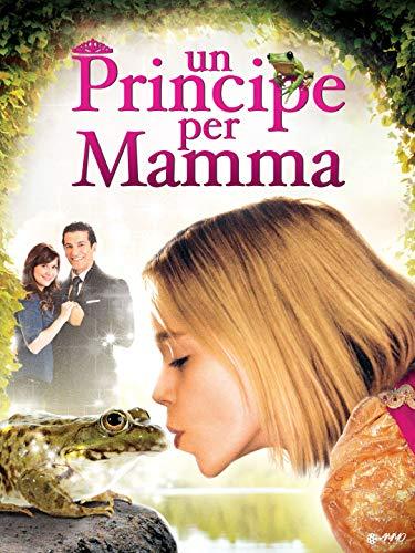 Un Principe per mamma