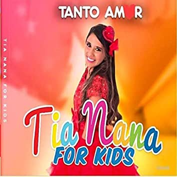 Tia Nana For Kids