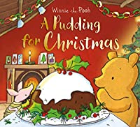 Winnie-the-Pooh: A Pudding for Christmas (Winnie the Pooh)