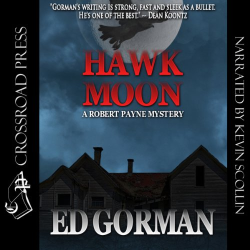 Hawk Moon - A Robert Payne Mystery Audiobook By Ed Gorman cover art